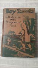 Vintage 1914 Book - Boy Scouts on Hudson Bay by G Harvey Ralphson 1st Edition