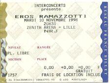 RARE / TICKET BILLET DE CONCERT - EROS RAMAZZOTTI : LIVE A LILLE ( FRANCE ) 1998
