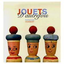 JOUETS D'AUTREFOIS        EDITION SEUIL