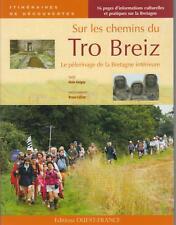 GUIGNY Alain Sur les chemins du Tro Breiz...pèlerinage de la Bretagne intérieure
