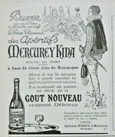 PUBLICITÉ DE PRESSE 1926 APÉRITIF MERCUREY KINA BASE DE VIEUX BOURGOGNE RODET.
