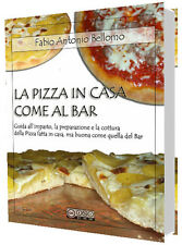 Ebook La Pizza in casa come al bar diritti rivendita inclusi libro cucina corso