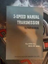 Toyota 3 Speed manual transmission Repair Manual RT61 (L) MS RS 1970 PUB#98044