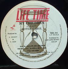 """SISTER CAROL My Children / A No Me Name Peggy original JAH LIFE TIME 12"""""""