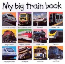 My Big Train Book by Roger Priddy (2003, Board Book, Revised)