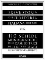Breve storia dell'editoria italiana (1861-2018) con 110 schede monografiche