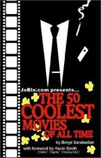 JoBlo.com Presents... The 50 Coolest Movies of All Time-ExLibrary