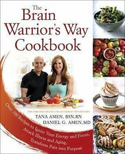 The Brain Warrior's Way Cookbook by Daniel and Tana Amen Paperback Book WT74869