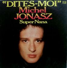 "7"" 1974 RARE ! MICHEL JONASZ : Dites Moi // VG+++ \"