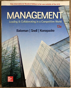 Management Leading and Collaborating in a Competitive World 13th Edition Bateman