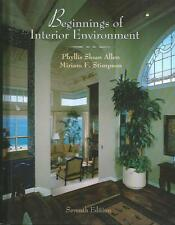 BEGINNINGS OF INTERIOR ENVIRONMENT 7th Ed Allen, Stimpson NEW! Decorating Design