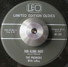 GREAT OBSCURE R&B DANCER THE PREMIERS Run along baby LEO LISTEN