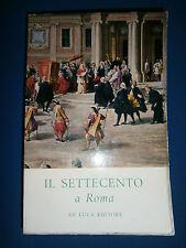 MOSTRA DEL COMUNE DI ROMA - IL SETTECENTO A ROMA - 80 TAVOLE