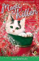 Magic Kitten: A Christmas Surprise by Sue Bentley, Good Used Book (Paperback) FR
