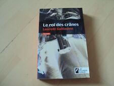 policier LE ROI DES CRANES - Laurent Guillaume
