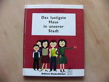 Das lustige Haus in unserer Stadt Kunterbunte Kinderwelt 8 Brönner Kinderbücher