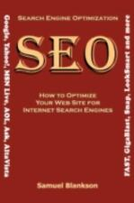 Search Engine Optimization How to Optimize Your Website for Internet Search...
