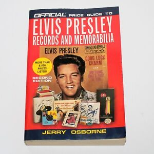 Official Price Guide ELVIS PRESLEY Records and Memorabilia 2nd Ed