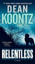 NEW Relentless: A Novel by Dean Koontz