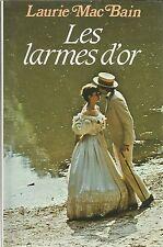 LAURIE MAC BAIN LES LARMES D'OR