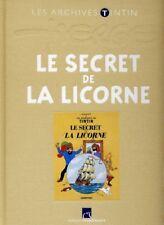 LES ARCHIVES TINTIN ** LE SECRET DE LA LICORNE  ** NEUF   HERGE