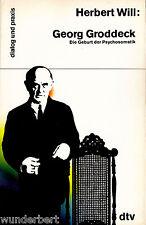 "Herbert Will "" Georg GRODDECK Die Nascita der Medicina psicosomatica "" 1987 tb"