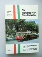 Klagenfurter Straßenbahn .. Verkehrsbetriebe einst und jetzt 1982 Pferdebahn ...