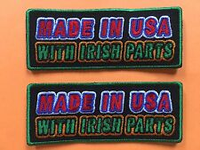 Made in the USA with Irish parts  gift morale PATCH fun gift idea U get 2 #998