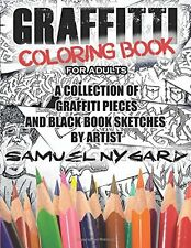 Graffiti Coloring Book For Adults: A Collection of Graffiti Pieces and Black Boo