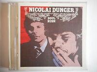 NICOLAI DUNGER : SOUL RUSH [ CD ALBUM ] - PORT GRATUIT