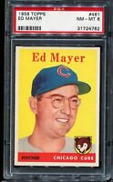 1958 Topps Baseball #461 ED MAYER Chicago Cubs RC ROOKIE PSA 8 NM-MT