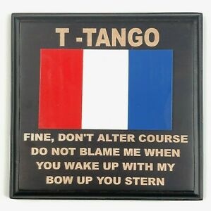 T-Tango Bow Up Your Stern Novelty Nautical Flag Yacht Plaque Wood Trader Vics SF