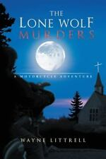 The Lone Wolf Murders: A Motorcycle Adventure-ExLibrary