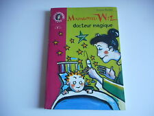 BIBLIOTHEQUE ROSE - MADEMOISELLE WIZ docteur magique - Terence Blacker