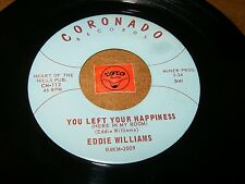 EDDIE WILLIAMS - YOU LEFT YOUR HAPPINESS - I JUST CAN'T  / LISTEN - SOUL POPCORN