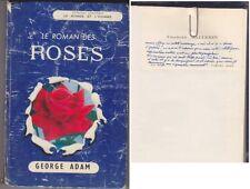 C1 ADAM Le ROMAN DES ROSES Dedicace CHARLES MALLERIN SIGNED Autographe ROSE