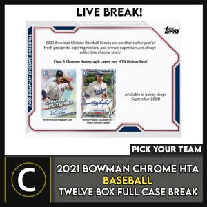 2021 BOWMAN CHROME HTA BASEBALL 12 BOX (FULL CASE) BREAK #A1232 - PICK YOUR TEAM