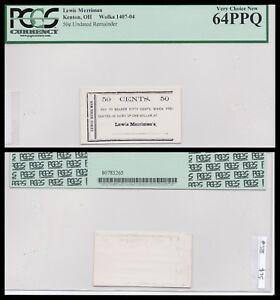 Kenton OH, County Scrip 50 cents, Wonka 1407-04 PCGS 64PPQ