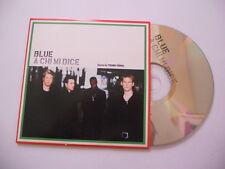 Blue /  a chi mi dice - cd single