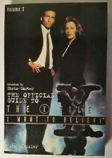 I Want to Believe The Official Guide to The X-Files V3 Softcover by Andy Meisler