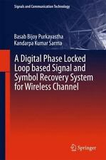 Signals and Communication Technology: A Digital Phase Locked Loop Based...