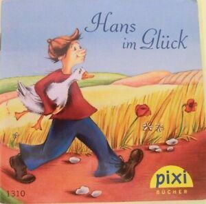 Pixi Buch Nr. 1310 - Hans im Glück - 1. Auflage 2004 - aus Sammlung