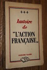 HISTOIRE DE L'ACTION FRANCAISE  E.O. 1949   BON ETAT