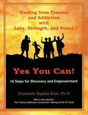 Yes You Can: A Guide to Empowerment Groups by Kasl, Charlotte, Ph.D.