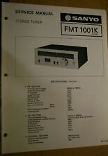 Sanyo Service Manual for a Model Fmt 1001K Stereo Tuner April, 1977