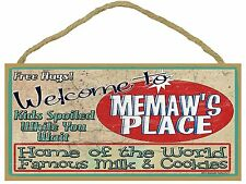"Welcome to Memaw's Place Cookies Milk Kids Spoiled Grandparent Sign 5""x10"""