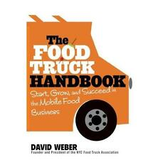 FREE 2 DAY SHIPPING: The Food Truck Handbook: Start, Grow, and Succeed in the