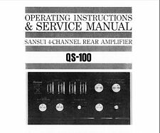 SANSUI QS-100 4CH REAR AMP OPERATING INSTRUCTIONS AND SERVICE MANUAL PRINTED ENG