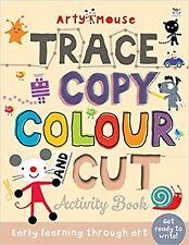 Trace, Copy, Colour and Cut (Arty Mouse Bumper Activity Books)