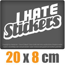 I Hate stickers 20 x 8 cm JDM decal sticker coche car blanco discos pegatinas